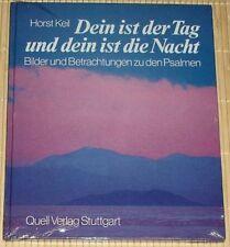 NEU, OVP - Horst Keil - Dein ist der Tag und dein ist die Nacht - Psalmen - HC