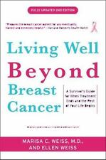 Living Well Beyond Breast Cancer: A Survivor's Guide for When Treatment Ends and