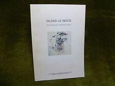 GILDAS LE RESTE texte de Lamarche Vadel - Catalogue d'expo. 1988 Peinture