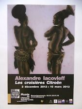 IACOVLEFF Alexandre Affiche 2012  Femmes Mangbetu Congo Croisière Citröen