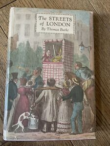 The Streets Of London. Thomas Burke. Batsford, Signed By Brian Batsford Cook.