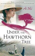 Under The Hawthorn Tree By Ai Mi. 9781844087020