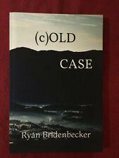 (C)OLD CASE (A JACOB CREST STORY) By Ryan Bridenbecker