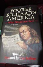 Poorer Richard's America : What Would Ben Say? Tom Blair Foreward by Tom Brokaw