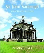 Sir John Vanbrugh: Storyteller in Stone (Paul Mellon Centre for Studies in Brit