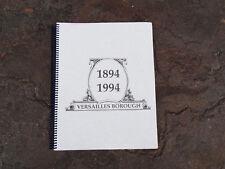 Versailles Borough Pa Centennial Book. 1894-1994