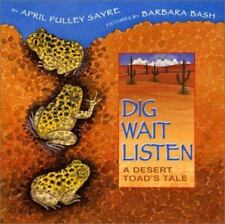 Dig, Wait, Listen : A Desert Toad's Tale-ExLibrary