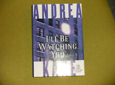 ANDREA KANE SIGNED COPY I'LL BE WATCHING YOU