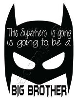 Iron on Transfer This Superhero Is Going to Be a Big Brother Batman Mask 10x14cm