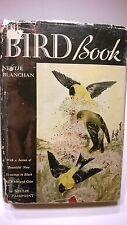 The Bird Book Blanchan 1932 Ornithology Vintage Dust Jacket