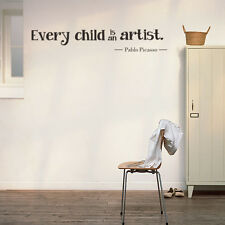 Wall Sticker every child is an artist Quote Removable PVC Decal Kids Room Decor