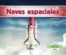 Naves Espaciales (Abdo Kids: Medios de Transporte) (Spanish Edition)-ExLibrary