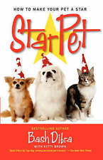 NEW StarPet: How to Make Your Pet a Star by Bash Dibra