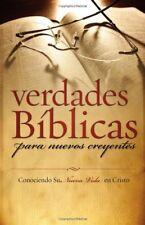 Verdades Biblicas Para Nuevos Creyentes: Conociend
