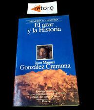 Book Libro EL AZAR Y LA HISTORIA Juan Manuel Gonzalez Cremona Ed. Planeta