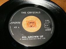 THE CRYSTALS - ALL GROWN UP - IRVING  / LISTEN - JAZZ - GIRL GROUP - P. SPECTOR