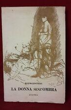 < L8 > LA DONNA SENZ'OMBRA - HOFMANNSTHAL ANNO 1946