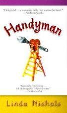Handyman Nichols, Linda Mass Market Paperback