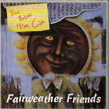 The Blue Man Can-Fairweather Friends cd single