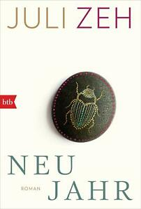 Neujahr von Juli Zeh (2019, Taschenbuch)