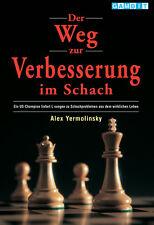 Der Weg Zur Verbesserung im Schach, Alex Yermolinsky, Gambit (2000)