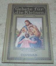 Gebete Fur die Kleinen, Conrad, Book, 1909, Children's Prayers, German, (T)