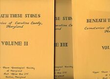 Maryland History - Genealogy - Cemeteries Caroline County 3 Vols