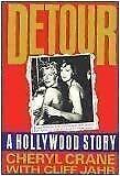 Detour : A Hollywood Story Hardcover Cheryl Crane