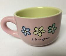 Life is Good Mug- Pink Cappuccino? EUC