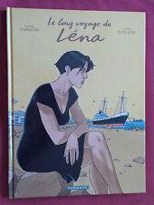 LE LONG VOYAGE DE LENA BD EO CHRISTIN / JUILLARD