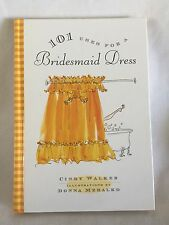 101 USES FOR A BRIDESMAID DRESS FUNNY GIFT BOOK FOR BRIDESMAID