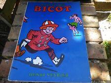 BICOT PRESIDENT DE CLUB édition VEYRIER 1972 intégral tome 1 état correct