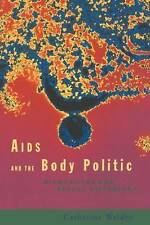 AIDS and the Body Politic: Biomedicine and Sexual Difference (Writing Corporeal