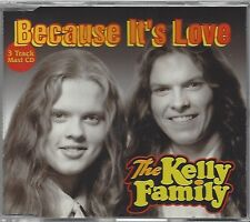 Kelly Family The - Because It's Love