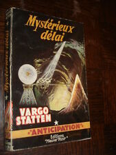 MYSTERIEUX DELAI - Vargo Statten 1956 - Fleuve Noir Anticipation n°79