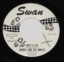 "Gabriel and The Angels 7"" 45 DJ PROMO HEAR That's Life SWAN Don't Wanna Twist No"