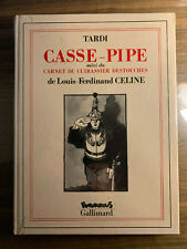Tardi - Louis Ferdinand Celine - Casse-Pipe - Futuropolis - Gallimard