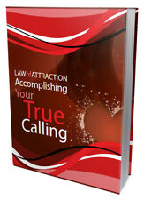LAW of ATTRACTION:Accomplishing Your True Calling! E-book in pdf + With Resell