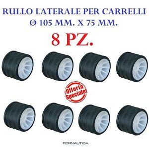8 RULLI LATERALI DI RICAMBIO PER CARRELLO 105X75MM BARCA GOMMONE RULLO LATERALE