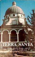 TERRA SANTA. LETTURE BIBLICHE, LITURGIE, CANTI, PER LA VISITA DEI LUOGHI SANTI