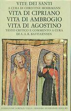 AA. VV. - Vite dei Santi. Vita di Cipriano. Vita di Ambrogio. Vita di Agostino