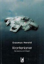 Erasmus Harold, krontenianer, Rendezvous il arco, progetti-Verlag EA Halle 2010