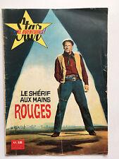 STAR CINE AVENTURES N°45 .... AOUT 1960 / LE SHERIF AUX MAINS ROUGES ..WESTERN