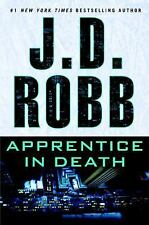 In Death: Apprentice in Death by J.D. Robb 2016 Hardcover 1st ed/1st print Ex-L