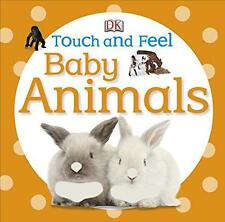Baby Animals (DK Touch and Feel) by DK   Hardcover Book   9781405370479   NEW