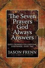 The Seven Prayers God Always Answers: God's Promises for Everyone,-ExLibrary