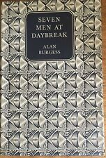 Seven Men at Daybreak - Alan Burgess - Odhams Companion Book Club - Excellent