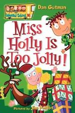 MY WEIRD SCHOOL Miss Holly is Too Jolly! (Brand New Paperback) Dan Gutman