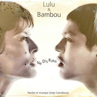 Lulu & Bambou CD Single Ne Dis Rien - France (M/M - Scellé)