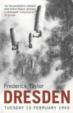 Dresden: Tuesday, 13 February, 1945, Taylor, Frederick, Acceptable Book